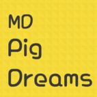 MDPigDreams